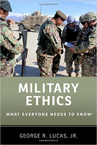 Military Ethics What Everyone Needs to Know